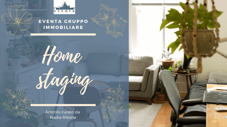 HOME STAGING – SCOPRIAMOLO INSIEME